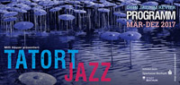 Tatort Jazz-Flyer 2017